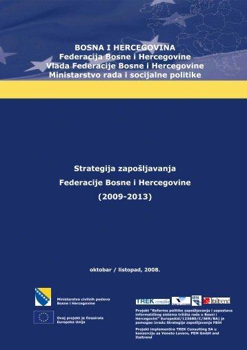 Strategija zaposljavanja FBIH .pdf - Federalno ministarstvo rada i ...