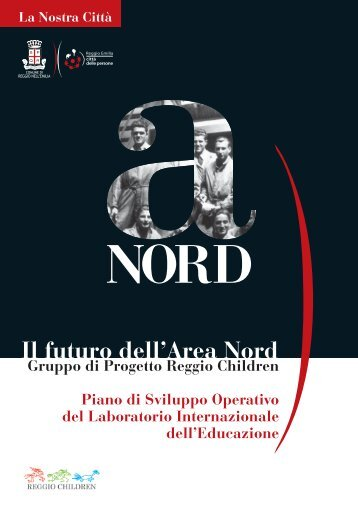 Il futuro dell'Area Nord - Comune di Reggio Emilia