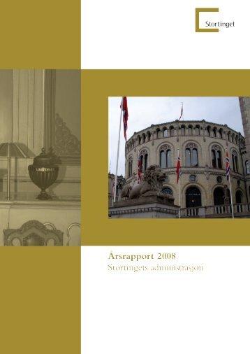 Årsrapport for året 2008. - Stortinget