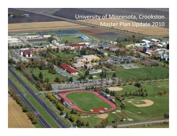 Master Plan Presentation - University of Minnesota, Crookston