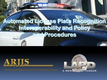 ALPR Data Sharing/Interoperability and Policy and Procedures