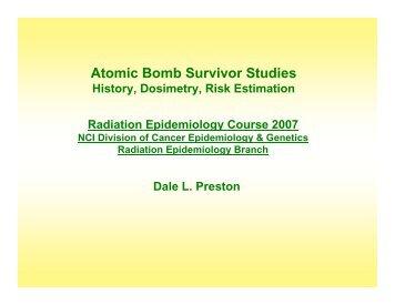 Atomic Bomb Survivor Studies - Radiation Epidemiology Course