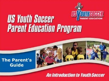 The Parent's Guide to Youth Soccer