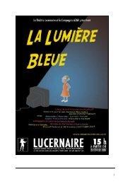 dossier la lumière bleue au Lucernaire.20 fervrier - Theatre ...