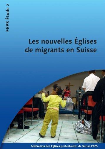 Les nouvelles Églises de migrants en Suisse - Eglise des migrants