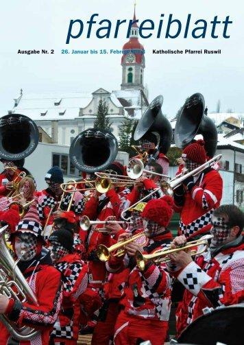 Nr. 02 vom 26. Januar bis 15. Februar 2013 - Pfarrei-ruswil.ch