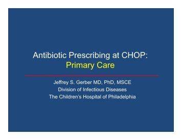 Antibiotic Prescribing at CHOP: Primary Care - The Children's ...