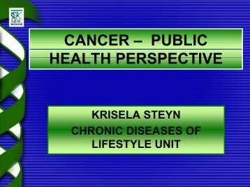 CANCER – PUBLIC HEALTH PERSPECTIVE