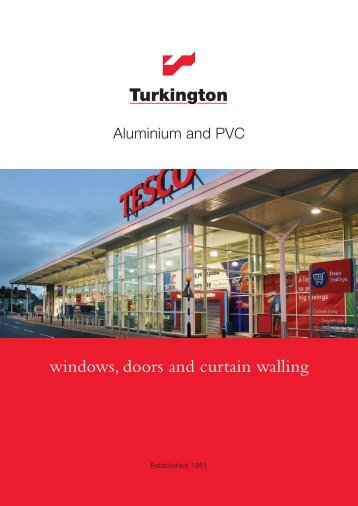 windows, doors and curtain walling - Turkington Windows ...