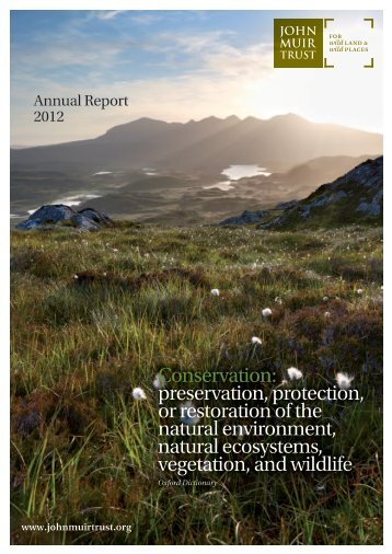 Annual report 2012 - John Muir Trust