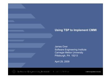 Using TSP to Implement CMMI.v4 - CMMI Made Practical