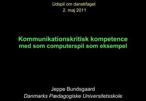 Kommunikationskritisk kompetence med computerspil som eksempel