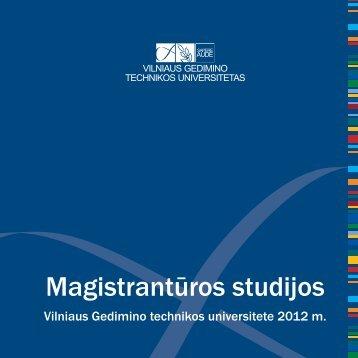 MagistrantÃ…Â«ros studijos - Vilniaus Gedimino technikos universitetas