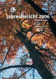 Jahresbericht 2006 - Stiftung Melchior