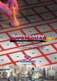 SUPER-QUAD SUPER-QUAD - Tecnomagnete S.p.A.
