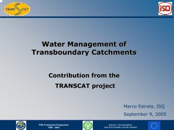 Water management of transboundary catchments