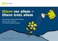 Eltern vor allem – Eltern trotz allem - Sucht Schweiz