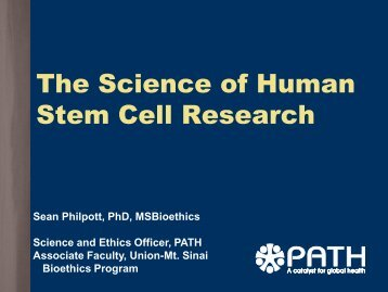 The Science of Human Stem Cell Research