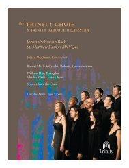 St. Matthew Passion BWV 244 - Trinity Church