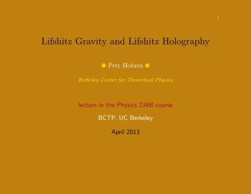 Lifshitz Gravity and Lifshitz Holography - Theoretical Physics at LBNL