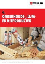 6. OnderhOuds-, lijm- en kitprOducten - Würth Nederland