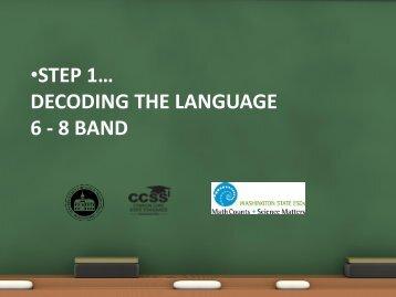Step 1… Decoding the language