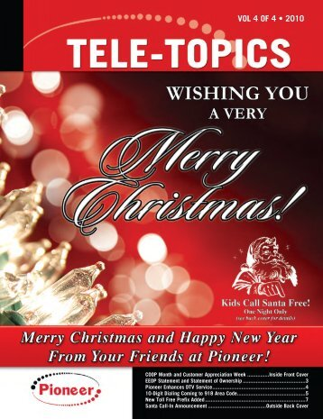 Tele-Topics - 2010 Vol 4 of 4 .pdf - Pioneer Telephone Cooperative ...