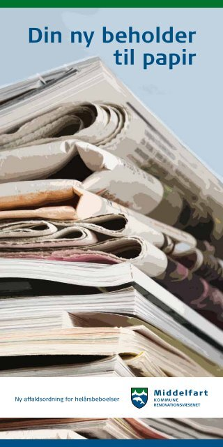 Din ny beholder til papir - Middelfart Kommune