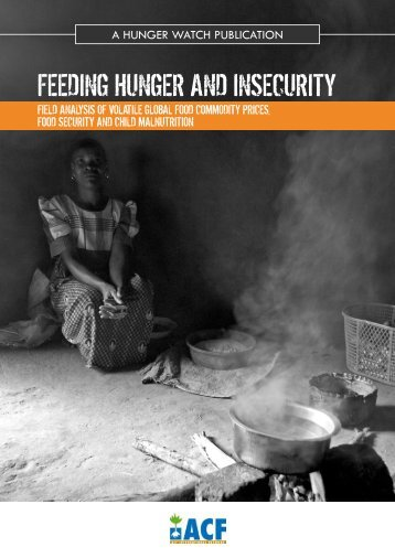 Feeding hunger and insecurity