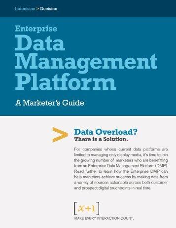 Data Overload? Enterprise - x+1