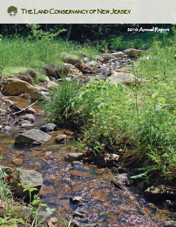 2010 Annual Report - The Land Conservancy of New Jersey