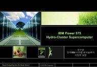 IBM Power 575 Hydro-Cluster Supercomputer