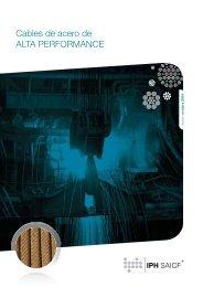Cables de acero de ALTA PERFORMANCE - iph saicf