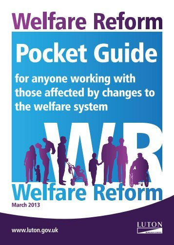 Welfare Reform pocket guide ( 1.3 MB ) - Luton Borough Council