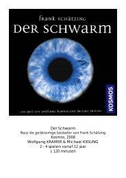 Der Schwarm Kosmos, 2008 Wolfgang KRAMER ... - Forum Mortsel