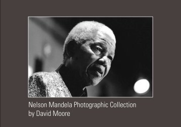 Nelson Mandela Photographic Collection by David Moore