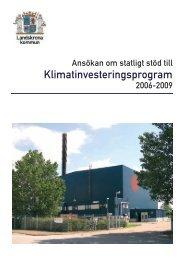 Ansökan om statligt stöd till Klimatinvesteringsprogram 2006 - 2009