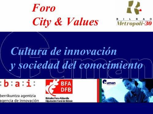 Cultura de Innovación y Sociedad del Conocimiento - City & Values