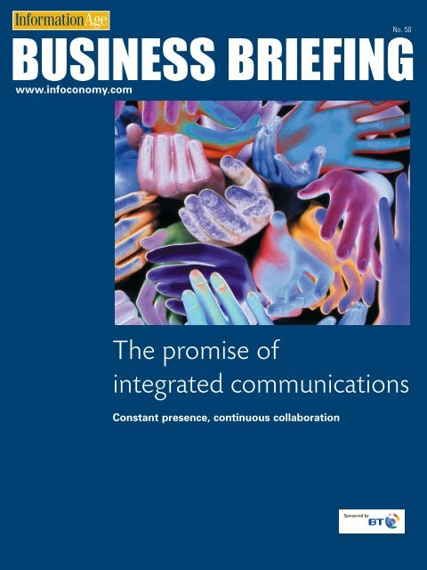 The promise of integrated communications - BT