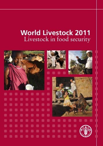 World Livestock 2011 Livestock in food security - FAO