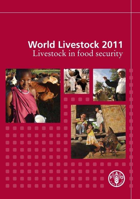 World Livestock 2011 Livestock in food security - FAO
