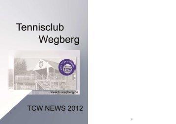 Vorwort TCW NEWS 2012 - Tennisclub Wegberg e. V.