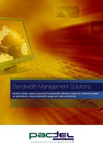 Bandwidth Management Brochure - Pactel International
