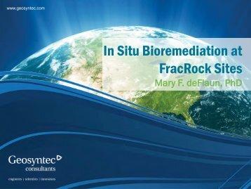 In Situ Bioremediation at FracRock Sites