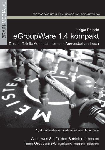 eGroupWare 1.4 kompakt - Brain-Media.de Brain-Media.de