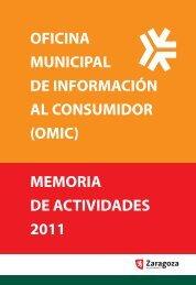 OMIC. Memoria 2011 de actividades - Ayuntamiento de Zaragoza