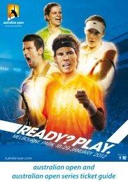 australian open and australian open series ticket ... - Tennis Australia