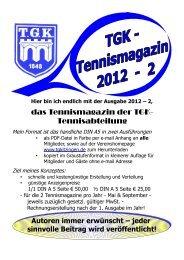 das Tennismagazin der TGK- Tennisabteilung - Abteilung Tennis ...