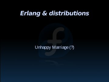 Erlang & distributions - Erlang Factory