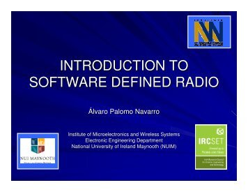 introduction to software defined radio - National University of Ireland ...